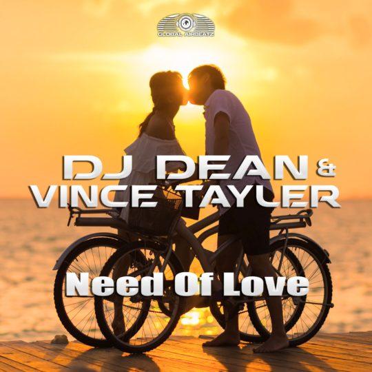 GAZ162 | DJ Dean & Vince Tayler – Need Of Love