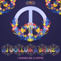 GAZ153 | DJ Gollum & Shinzo  – I Wanna Be A Hippie