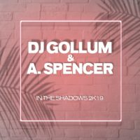 GAZ122 I DJ Gollum & A. Spencer – In The Shadows 2k19
