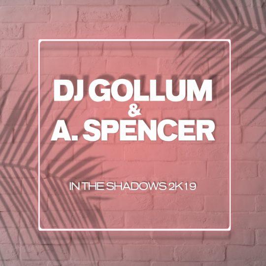 GAZ122 I DJ Gollum & A. Spencer – In The Shadows 2k19