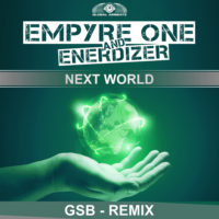 GAZ174 I Empyre One & Enerdizer – Next World ( GSB Remix )