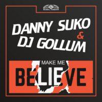 GAZ172  I Danny Suko & DJ Gollum - Make me believe