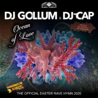 GAZ186 I DJ Gollum & DJ Cap – Ocean of Love (Official Easter Rave Hymn 2020)