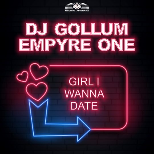 GAZ178 I DJ Gollum & Empyre One – Girl I Wanna Date
